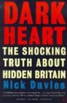 Nick Davies' Dark Heart: The shocking truth about hidden Britain